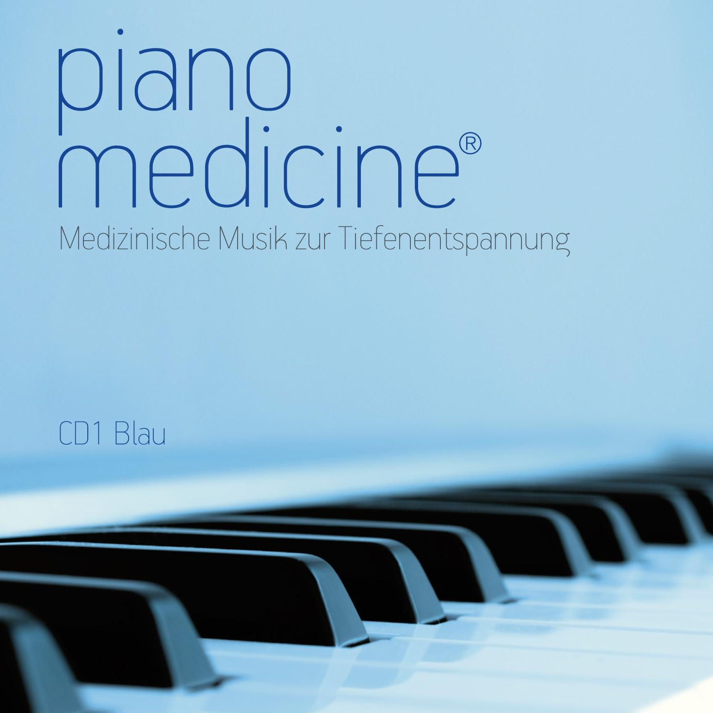 piano medicine® Musik zur Tiefenentspannung